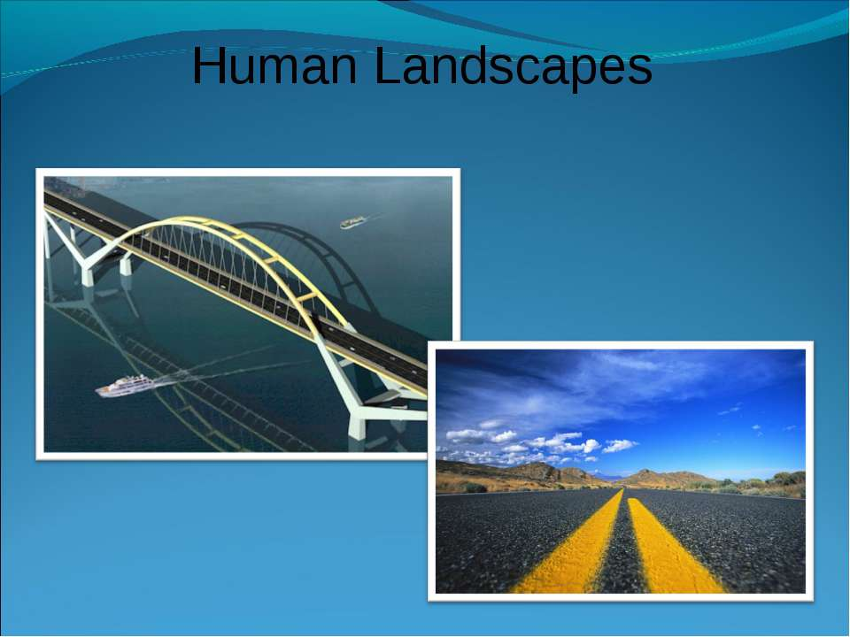 Human Landscapes