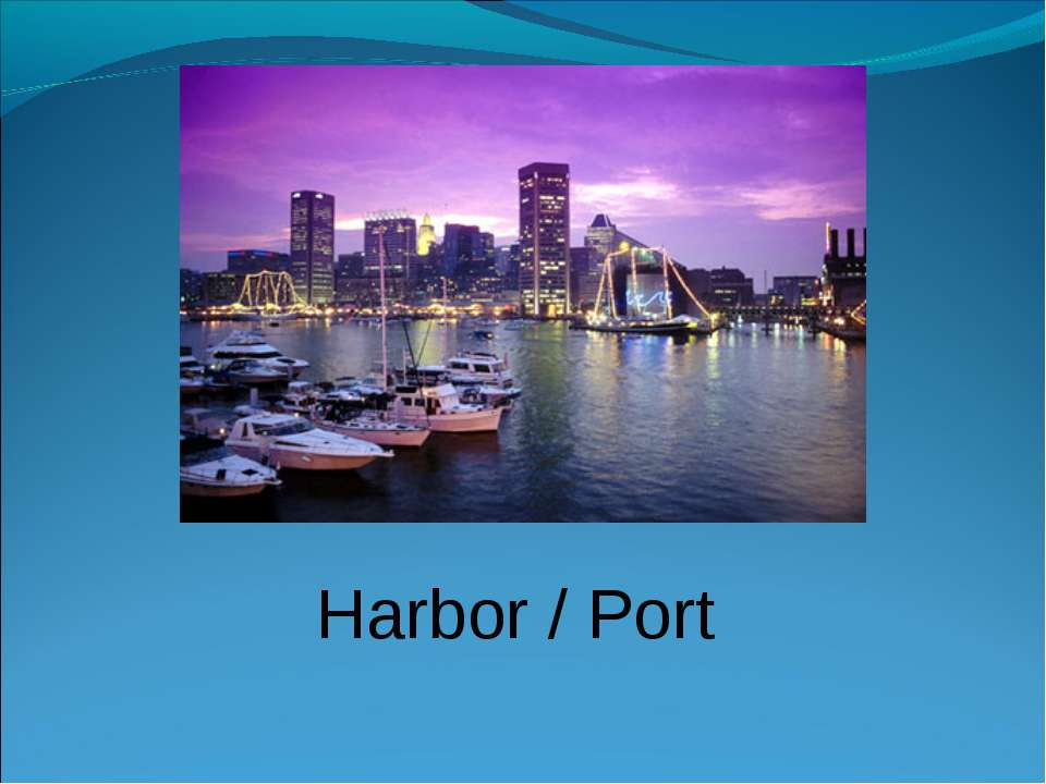 Harbor / Port
