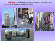 Wall Street in Manhattan is the financial heart of the USA and the most impor...