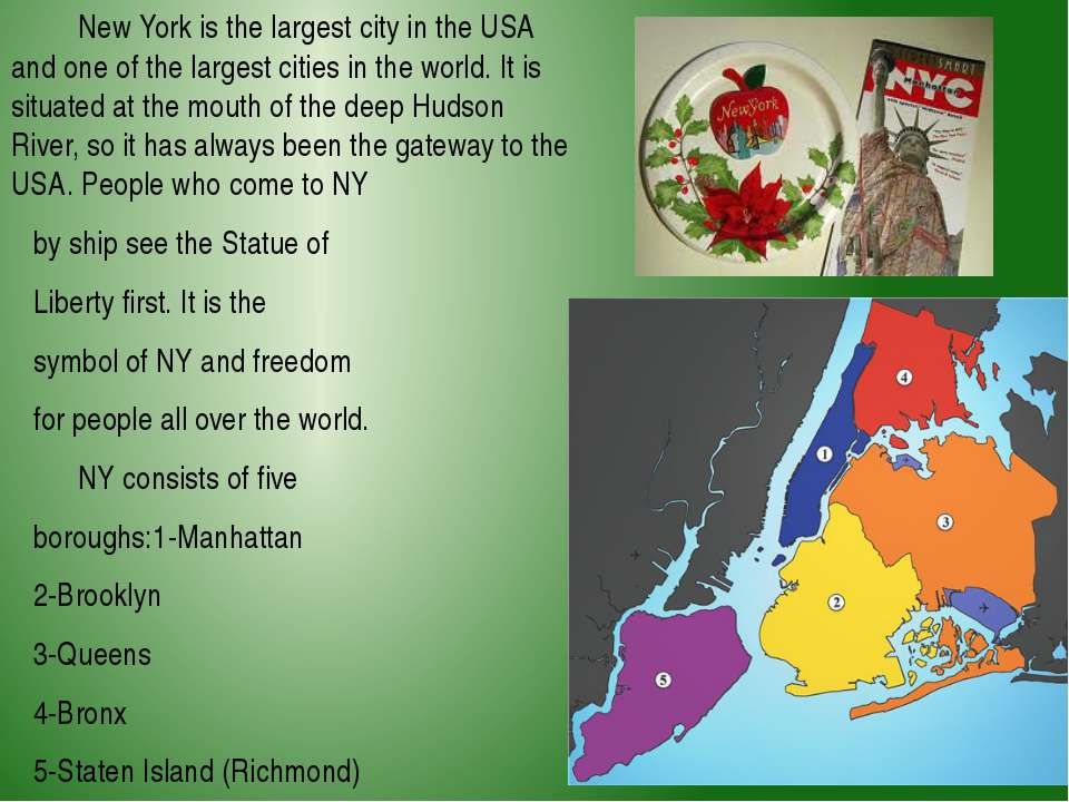 New York is the largest city in the USA and one of the largest cities in the ...