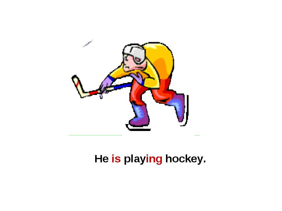 He is playing hockey.