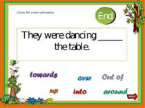 They were dancing _____ the table. Choose the correct alternative 10 9 8 7 6 ...