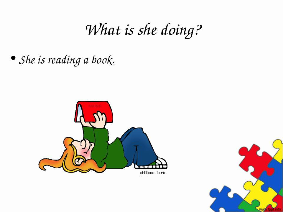 What is she doing? She is reading a book.