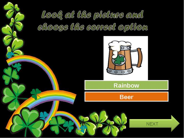Try Again Great Job! Rainbow Beer
