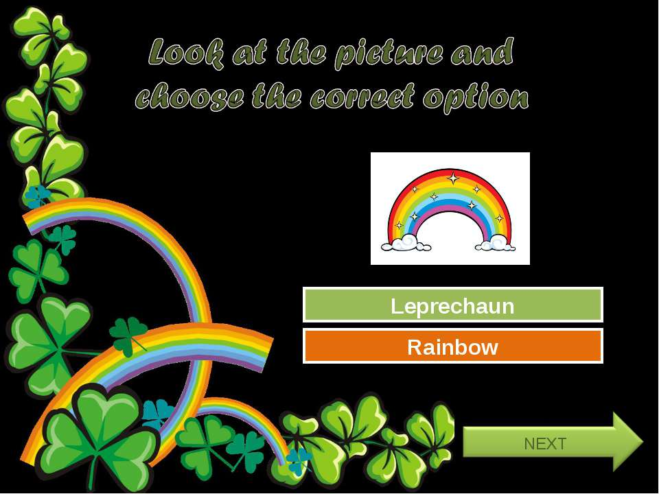 Try Again Great Job! Leprechaun Rainbow