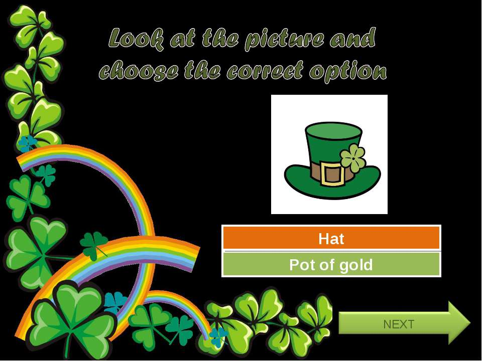 Try Again Great Job! Pot of gold Hat