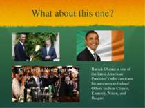 What about this one? Barack Obama is one of the latest American President's w...