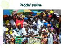 People/ survive