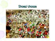 Shoes/ choose