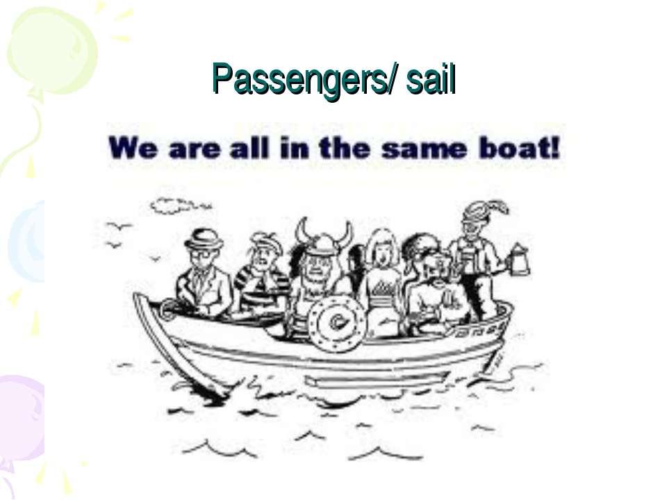 Passengers/ sail