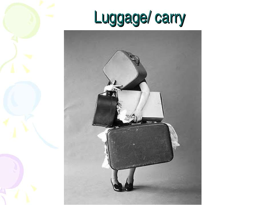 Luggage/ carry