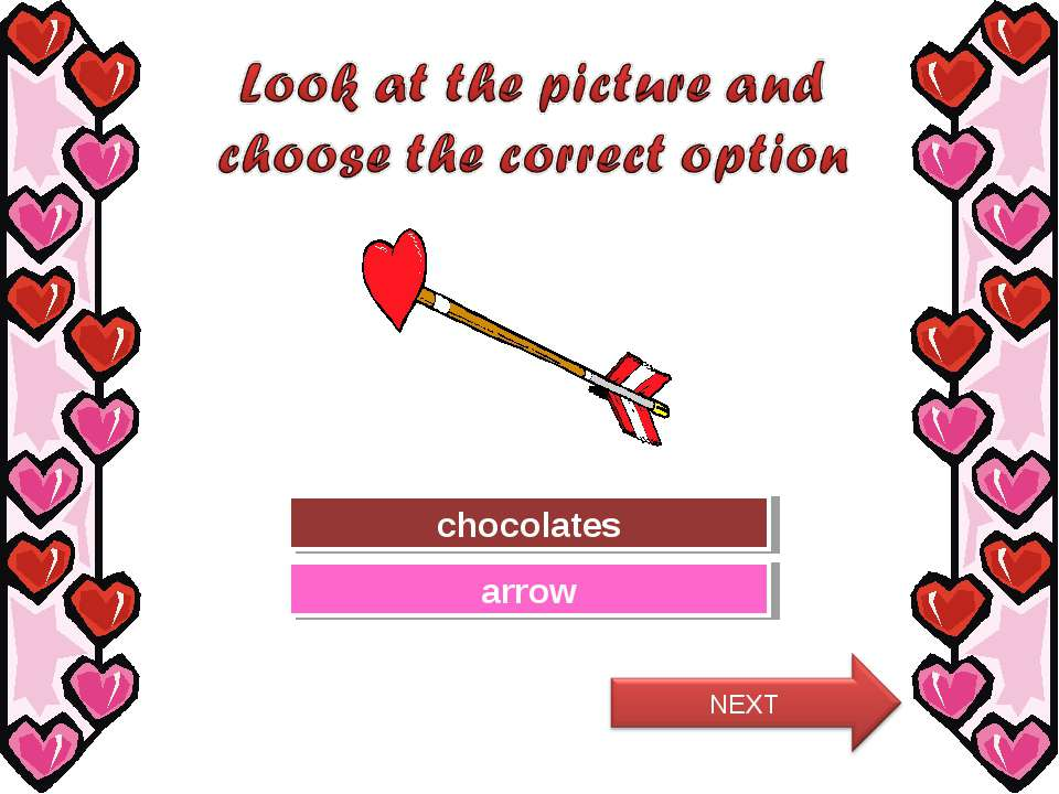 Try Again Great Job! chocolates arrow