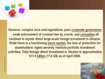 However, complex laws and regulations, poor corporate governance, weak enforc...