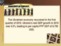 The Ukrainian economy recovered in the first quarter of 2010. Ukraine's real ...