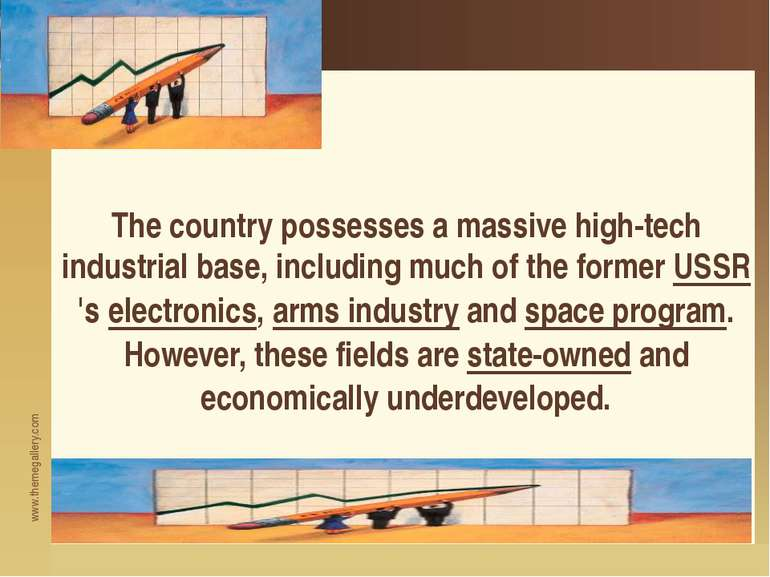 The country possesses a massive high-tech industrial base, including much of ...
