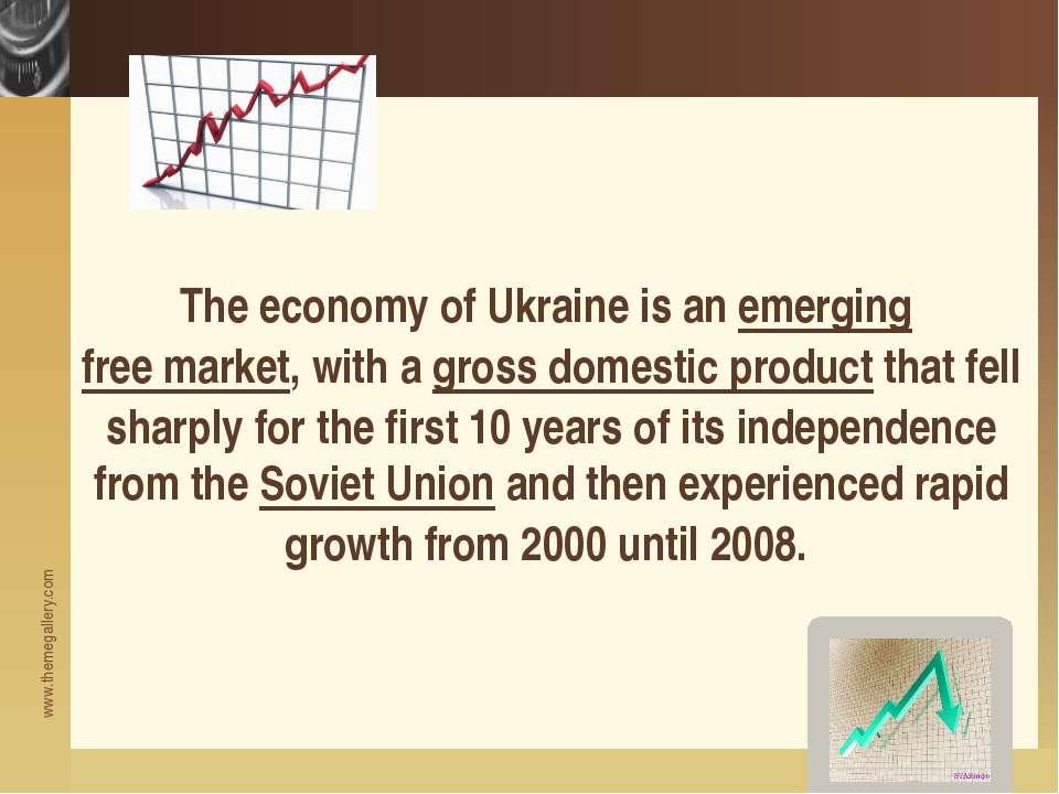 The economy of Ukraine is an emerging free market, with a gross domestic prod...