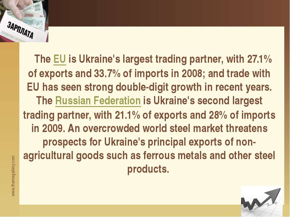 The EU is Ukraine's largest trading partner, with 27.1% of exports and 33.7% ...