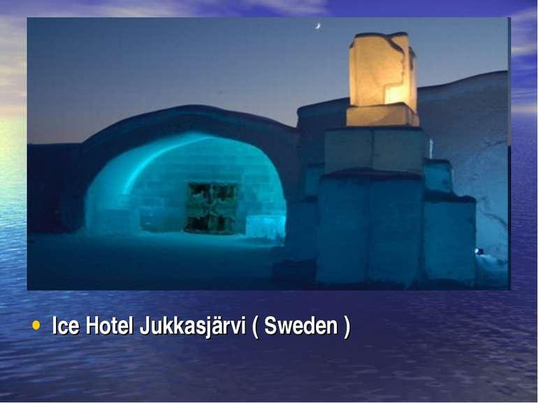 Ice Hotel Jukkasjärvi ( Sweden )