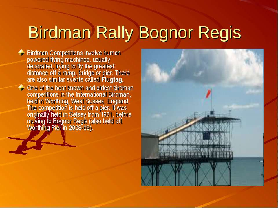 Birdman Rally Bognor Regis Birdman Competitions involve human powered flying ...