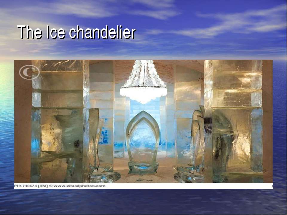 The Ice chandelier