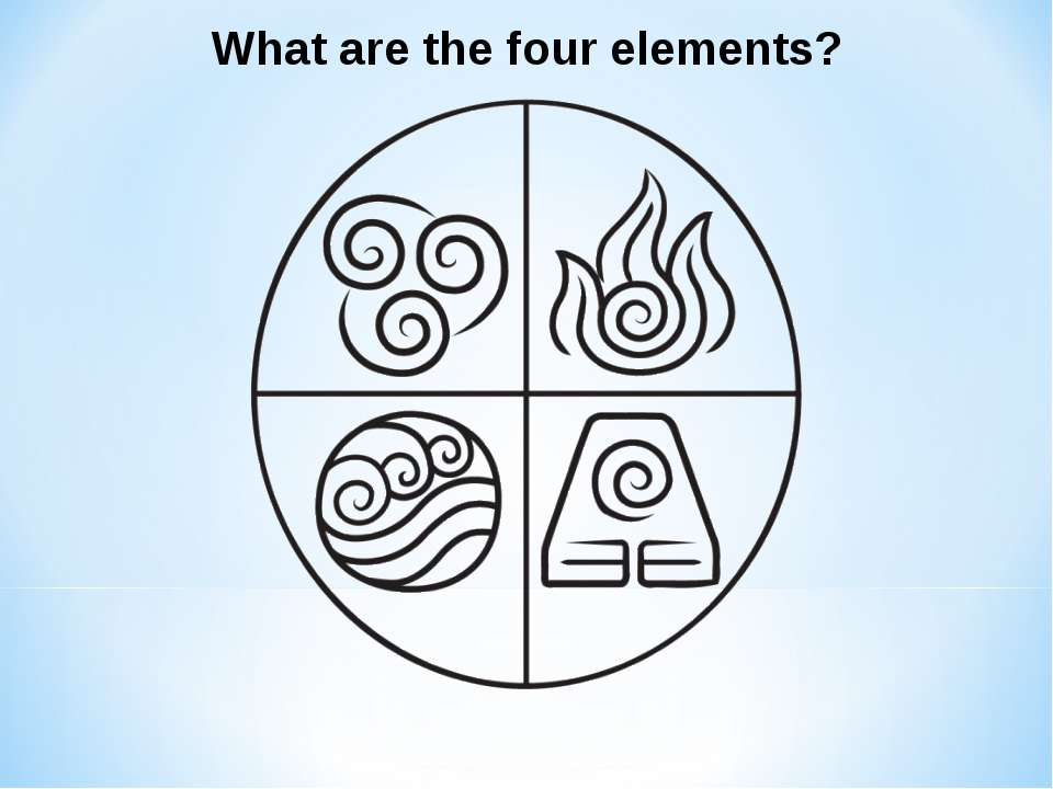 What are the four elements?