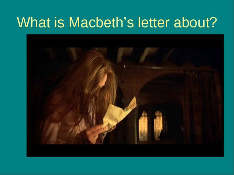 What is Macbeth's letter about?