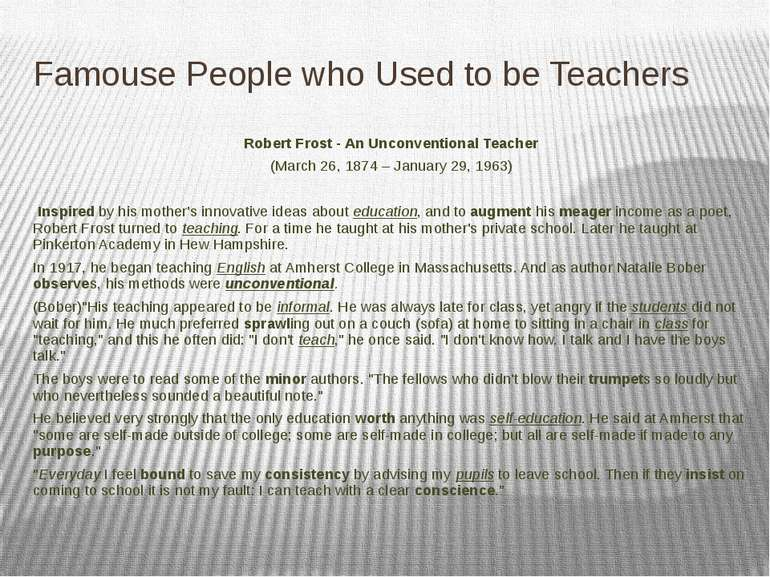 Famouse People who Used to be Teachers Robert Frost - An Unconventional Teach...