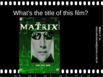 What's the title of this film? Milton P. Jr. educationnow@yahoo.com.br >> 0 >...
