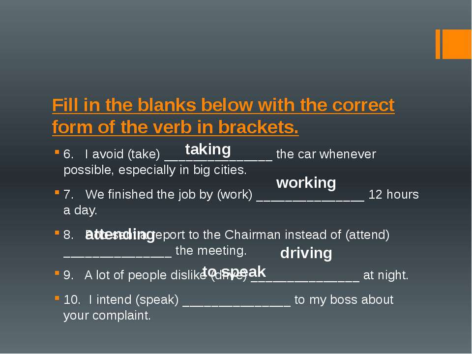 Fill in the blanks below with the correct form of the verb in brackets. 6. ...