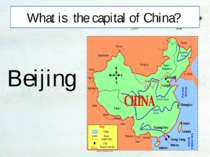 What is the capital of China? Beijing