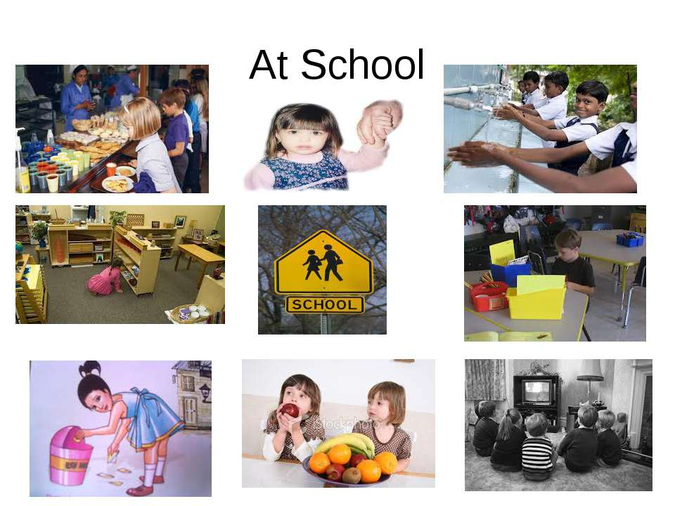 At School Maintain order while eating, hold hands of elders, wash hands befor...