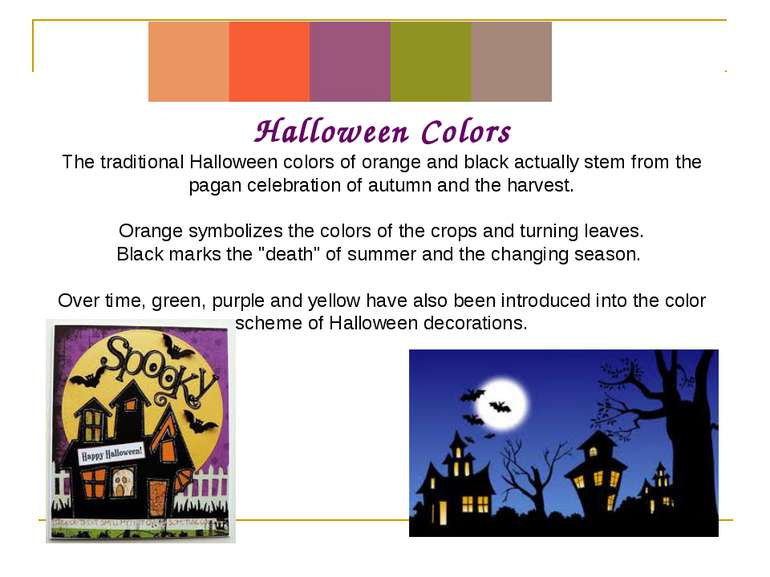 Halloween Colors The traditional Halloween colors of orange and black actuall...