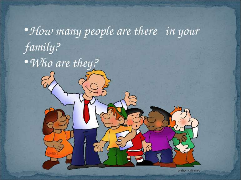 How many people are there in your family? Who are they?
