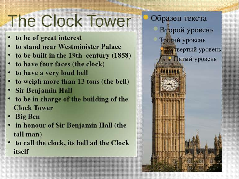 The Clock Tower to be of great interest to stand near Westminister Palace to ...