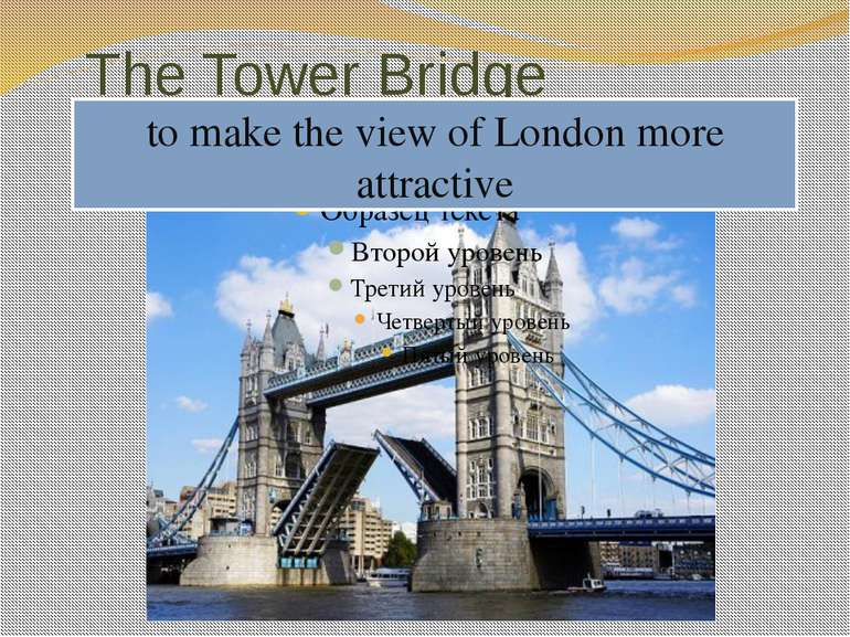 The Tower Bridge to be of great interest to stretch across the Thames River a...