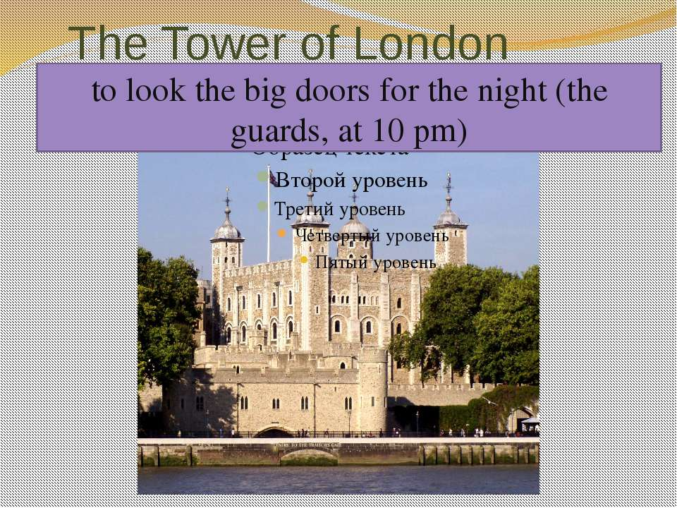 The Tower of London to be very old In the early days of the history of Englan...