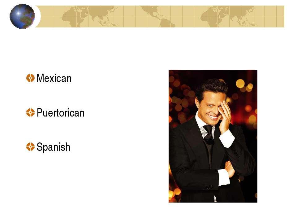 Mexican Puertorican Spanish