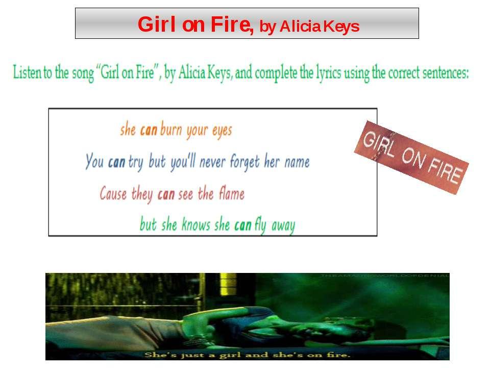 Girl on Fire, by Alicia Keys Link video: Alicia Keys Girl on Fire (clips) htt...