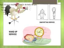 WAKE-UP SERVICE BABYSITTING SERVICE