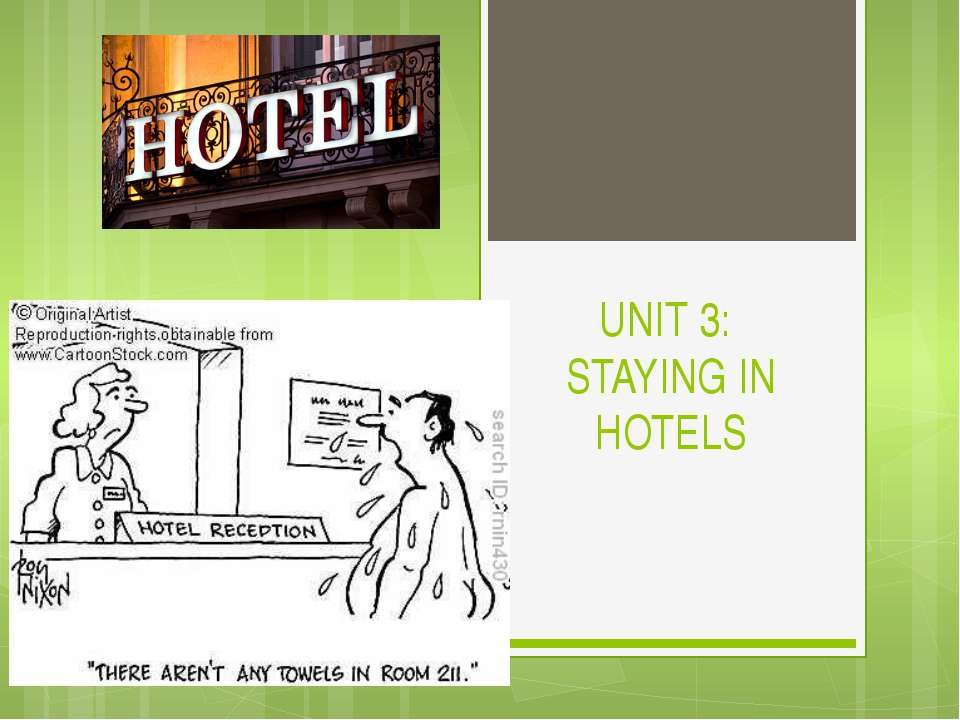 UNIT 3: STAYING IN HOTELS