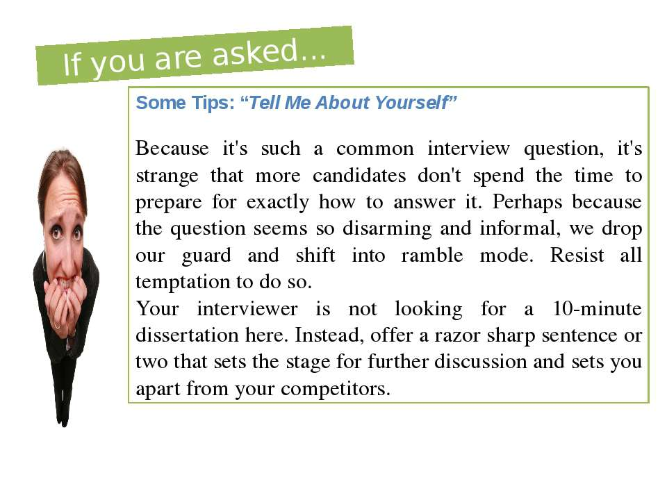 "If you are asked... Some Tips: ""Tell Me About Yourself"" Because it's such a c..."