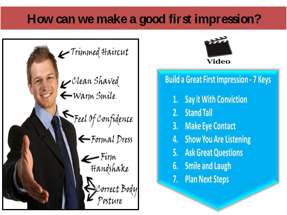 How can we make a good first impression? Video: making a good first impressio...