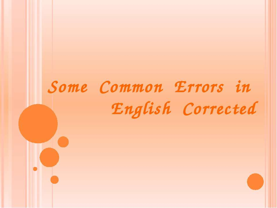 Some Common Errors in English Corrected