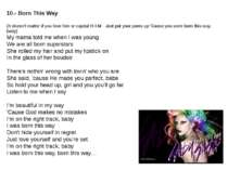 10.- Born This Way (It doesn't matter if you love him or capital H-I-M - Just...