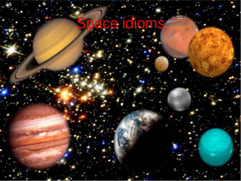 Space idioms