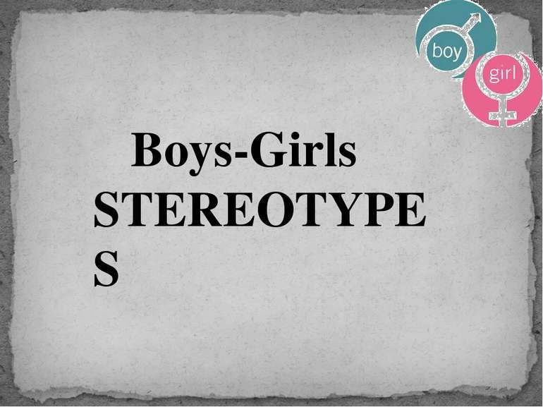 Boys-Girls STEREOTYPES