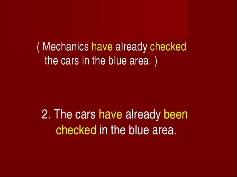 ( Mechanics have already checked the cars in the blue area. ) 2. The cars hav...