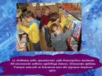 16. Розвиток мови, грамотності, уяви безпосередньо залежить від насиченості м...