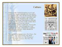 Culture Culture of the United Kingdom is rich and varied. It is largely influ...
