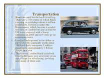 Transportation Buses are used for the local trevelling. There are a 700 route...